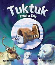 Tuktuk: Tundra Tale (Paperback or Softback)