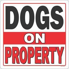 DOGS ON PROPERTY SM OUTDOOR GATE SIGN PUPPY DOG PET PRODUCT SAFETY PROPERTY