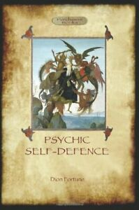 Psychic Self-Defence-Dion Fortune
