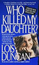 Who Killed My Daughter?: The True Story of a Mother's Search for Her Daughter'..