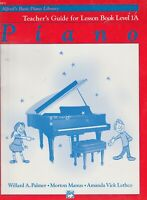 Alfred's Basic Piano Library Teacher's Guide for Lesson Book Level 1A