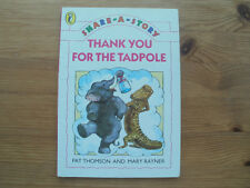 Share-a-story **THANK YOU FOR THE TADPOLE** Pat Thomson Puffin Book KS1 Reading
