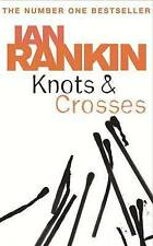 Knots And Crosses (A Rebus Novel), Rankin, Ian , Good, FAST Delivery