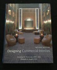 Designing Commercial Interiors by Elizabeth A. Rogers and Christine M....