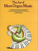 The Joy Of More Organ Music, New, Yorktown Music Press Book