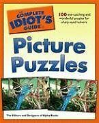 The Complete Idiots Guide to Picture Puzzles (Com