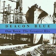 Our Town-the Greatest Hits von Deacon Blue | CD | Zustand gut