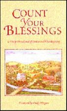 Count Your Blessings: A Daily Devotional of Praise and Thanksgiving