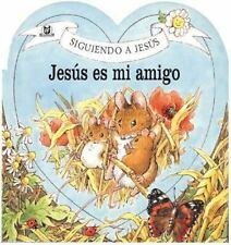Jesus Es Mi Amigo  Jesus is My Friend (Spanish Edition)