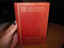 The Celebrity by Winston Churchill 1897 Hardcover