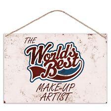 Los mundos Mejor Maquillaje Artista-Aspecto Vintage Metal gran signo de placa 30x20cm