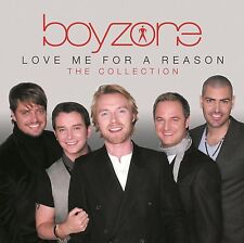 BOYZONE: LOVE ME FOR A REASON GREATEST HITS COLLECTION CD THE VERY BEST OF / NEW