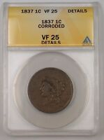 1837 US Coronet Head Large Cent 1c Coin ANACS VF-25 Details Corroded