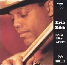 Just Like Love by Eric Bibb (SACD, 2002, Opus 111)