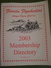 Vintage 2003 Original FLORIDA FLYWHEELERS Antique Engine Club 56 pgs 205