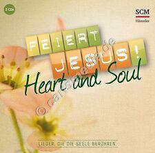DCD: FEIERT JESUS! HEART & SOUL - 30 Lobpreislieder, die die Seele berühren *NEU