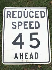 Authentic Retired Michigan Highway Road Sign - Reduced Speed 45 Ahead, Driveway