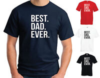 BEST. DAD. EVER Tee T-Shirt - Father's Day Christmas Birthday Gift