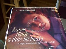 JEANNE BLACK-A LITTLE BIT LONELY-LP-VG-CAPITOL(RAINBOW)-HE'LL HAVE TO STAY-LISA