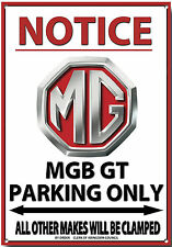 MG MGB GT,NOTICE MGB GT PARKING ONLY METAL SIGN.VINTAGE MG CARS ABINGDON.