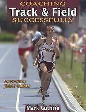 Coaching Track & Field Successfully (Coaching Successfully Series,-ExLibrary