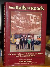 From Rails to Roads: History Perley A. Thomas Street Car Works & Thomas Buses NC