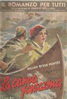 (William Byron Mowery) La canoa insanguinata 1950 Il romanzo per tutti n.5