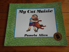PAMELA ALLEN - MY CAT MAISIE *NEW*