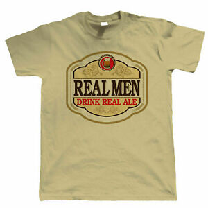 Massive Stock Clearance, Real Men Drink Real Ale, Mens Funny T Shirt