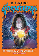 Be Careful What You Wish For... (Goosebumps), New, Stine, R L Book