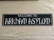 "WELCOME TO ARKHAM ASYLUM Sign 6""x24"" ALUMINUM"