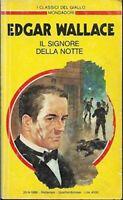 Il signore della notte - EDGAR WALLACE - GIALLO MONDADORI