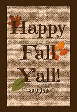 "Happy Fall Y'all Burlap Look House Flag Autumn Leaves 28"" x 40"" Briarwood Lane"