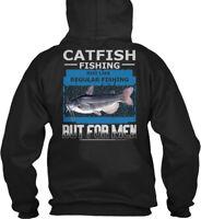 Catfish Fishing Is For Men - Just Like Regular But Gildan Hoodie Sweatshirt