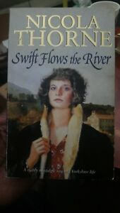 Swift Flows the River by Nicola Thorne, Paperback 1989, AU Stock 🇦🇺 free post