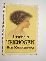 Schöbels Trichogen Haar-Kraftnahrung / Reklamemarke