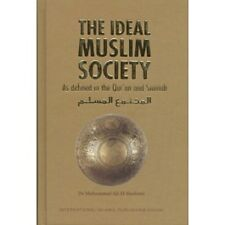 The Ideal Muslim Society By Dr Muhammad Ali Al Hashimi Islamic Muslim book Gift