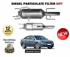 FOR VAUXHALL OPEL VECTRA 1.9 CDTI  2002-> New DIESEL PARTICULATE FILTER DPF