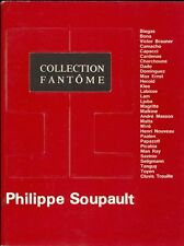 SOUPAULT Philippe - Collection fantome