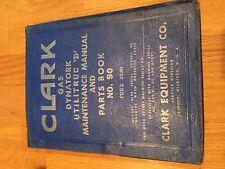 CLARK FORKLIFT CLARKLIFT UTILITRUC D MAINTENANCE DYNATORK PARTS CATALOG BOOK