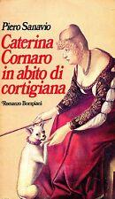 Piero Sanavio CATERINA CORNARO IN ABITO DI CORTIGIANA
