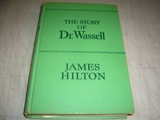 THE STORY OF DR. WASSELL JAMES HILTON Signed by Cmdr. Wassell & Wife