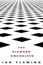 The Diamond Smugglers by Professor of Organic Chemistry Ian Fleming (Paperback / softback, 2013)