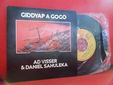 AD VISSER & DANIEL SAHULEKA Giddyap A Gogo 7/45 [UNPLAYED] COSMIC SYNTH PORTUGAL