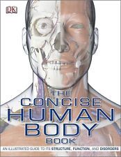 The Concise Human Body Book An Illustrated Guide Structure DorlingKindersley NEW