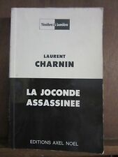 Laurent Charnin: La joconde assassinée/ Ténèbre & Lumière/ Axel Noël 1991