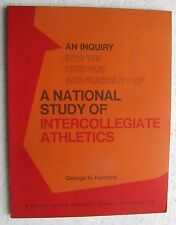 Report on need for National Study Intercollegiate Athletics 1974 George Hanford