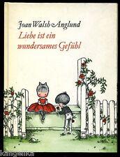 Joan Walsh Anglund--Liebe ist ein seltsames Gefühl--Walter Verlag--