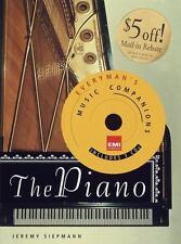 The Piano: Everyman's Library-EMI Classics Music Companions, Siepmann, Jeremy, 0