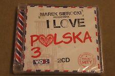 MAREK SIEROCKI I LOVE POLSKA 3 2CD - Polskie Przeboje